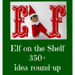 Elf on the Shelf 350+ Idea Round-Up!