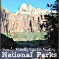 Family Friendly Tips - National Parks