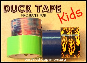 Duck (or Duct) Tape Projects for KIDS