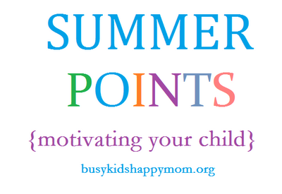 Summer Points - how to motivate your child over the summer. This works!