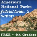 Visiting National Parks with 4th graders is FREE for your entire family