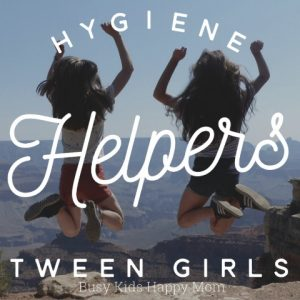 Tween Girl Hygiene Helpers